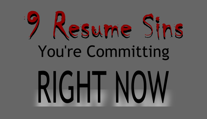 Your Resume Is Sinning Behind Your Back