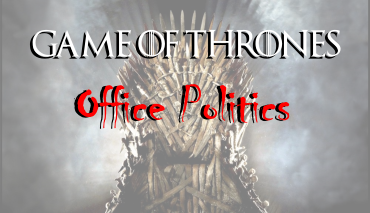 The Battle for the Iron Throne . . . Coming to a Cubicle Near You!